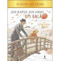 Christopher Robin: Um Rapaz, um Urso, um Balão