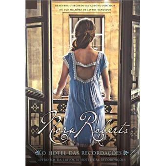 Trilogia O Hotel das Recordações - Livro 1: O Hotel das Recordações
