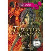 Princesas do Reino da Fantasia - Livro 8: A Feiticeira das Chamas