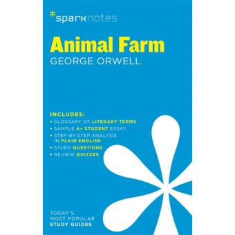 SparkNotes Literature Guide: Animal Farm