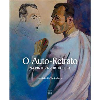 O Auto-Retrato na Pintura Portuguesa
