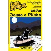 Uma Aventura Entre o Douro e o Minho