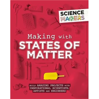 Science makers: making with states