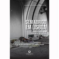 Sem Abrigo em Lisboa: Narrativas num Tempo de Crise