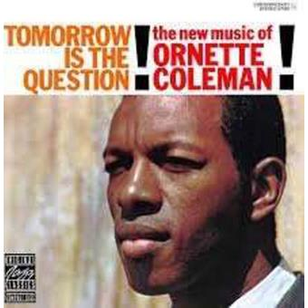 Tomorrow Is The Question! (180g) (LP)