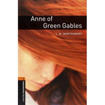 Oxford Bookworms Library - Stage 2: Anne of Green Gables