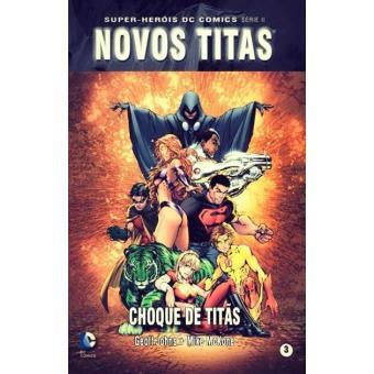 Novos Titãs: Choque de Titãs