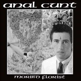 Anal Cunt Morbid Florist