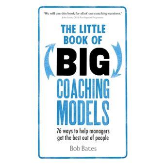 Little book of big coaching models
