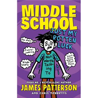 Middle School - Book 7: Just My Rotten Luck