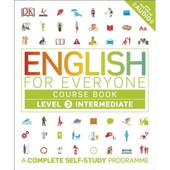 English for Everyone Course: Level 3 - Intermediate