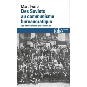 Des Soviets au Communisme Bureaucratique