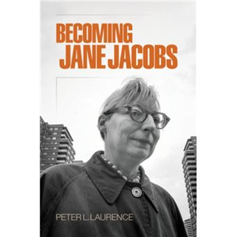 Becoming Jane Jacobs