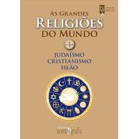 As Grandes Religiões do Mundo Vol 1
