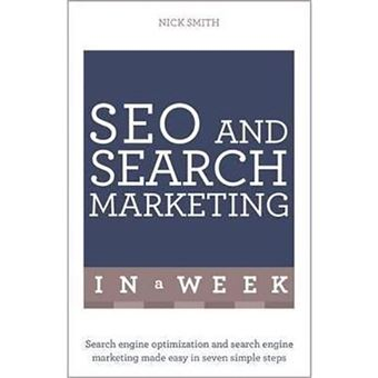 SEO and Search Marketing in a Week