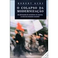 O Colapso da Modernização