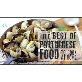 The Best Portuguese Food to Cook at Home