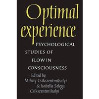 OPTIMAL EXPERIENCE PSYCHOLOGICAL ST