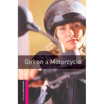 Oxford Bookworms Library - Starter Level: Girl on a Motorcycle