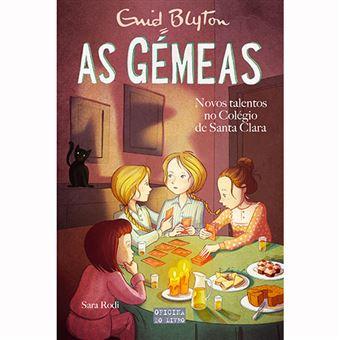 As Gémeas - Livro 13: Novos Talentos no Colégio de Santa Clara