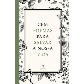 Cem Poemas Para Salvar a Nossa Vida
