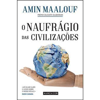 O Naufrágio das Civilizações