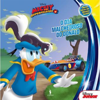 Mickey e os Superpilotos - Livro 4: O Dia Malcheiroso do Donald
