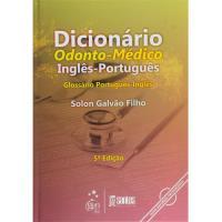 Dicionário Odonto-Médico Inglês-Português