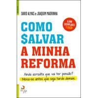 Como Salvar a Minha Reforma