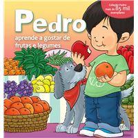 Pedro Aprende a Gostar de  Frutas e Legumes