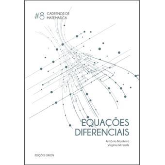 Cadernos de Matemática - Livro 8: Equações Diferenciais