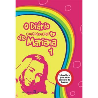 O Diário Confidencial de Mariana Vol 1