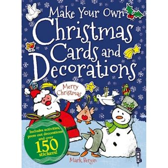 Make your own christmas cards and d