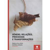 Género, Relações, Processos e Transformações