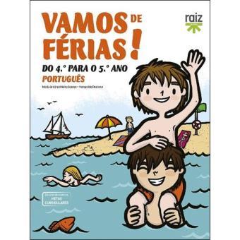 Vamos de Férias! Português - Do 4º Para o 5º Ano