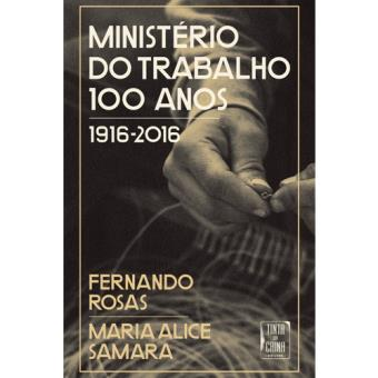 Ministério do Trabalho - 100 Anos 1916-2016