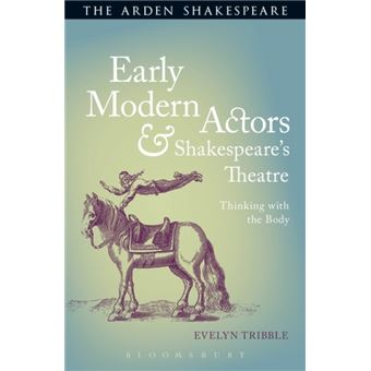 Early modern actors and shakespeare