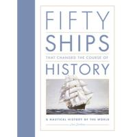 Fifty ships that changed the course