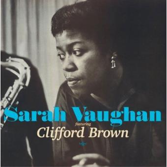 Sarah Vaughan - Clifford Brown - Sarah Vaughan With Clifford Brown ...