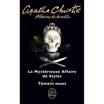 Affaires de Famille: La Mystérieuse Affaire de Styles + Témoin Muet