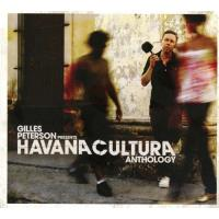 Gilles Peterson Presents Havana Cultura: Anthology (2CD)