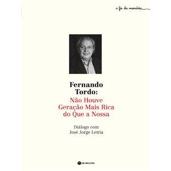 Fernando Tordo - Não Houve Geração Mais Rica que a Nossa