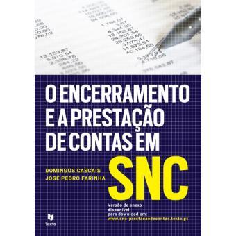 O Encerramento e a Prestacao de Contas em SNC