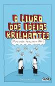 O Livro das Ideias Brilhantes Para Acabar com o Tédio