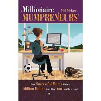 Millionaire mumpreneurs