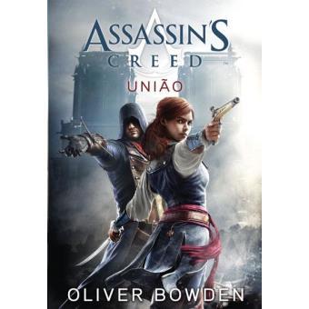 Assassin's Creed - Livro 7: União