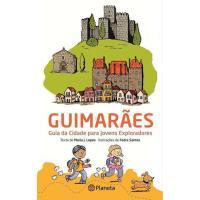 Guimarães - Guia da Cidade para Jovens Exploradores