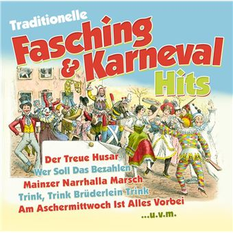 Traditionelle Fasching- & Karneval Hits - CD