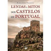 Lendas e Mitos dos Castelos de Portugal