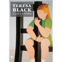 Teresa Black: A Cor e a Forma